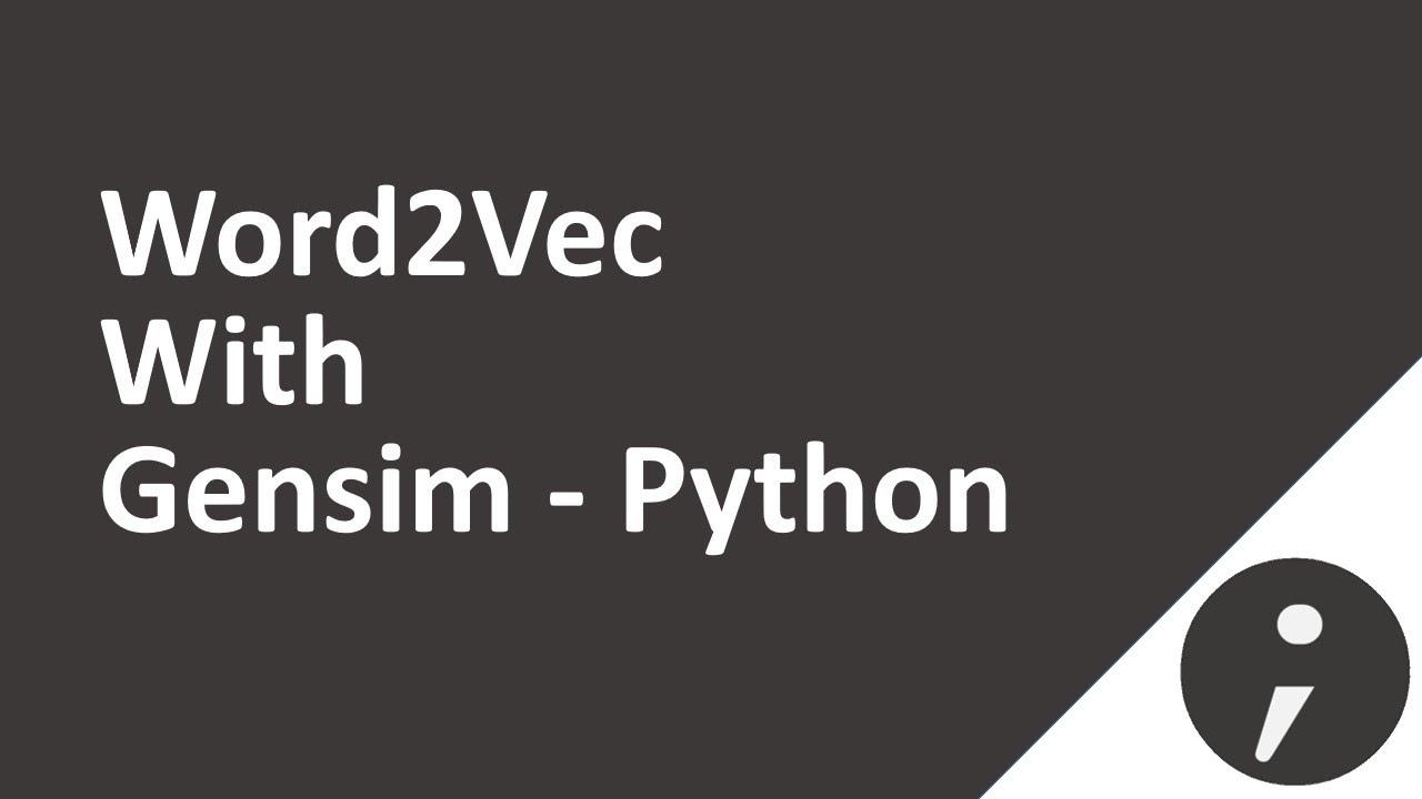 Word2Vec with Gensim - Python