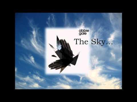 Abbie Gale - The sky...