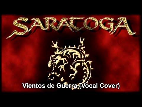 Vientos de Guerra - Saratoga (Vocal Cover)