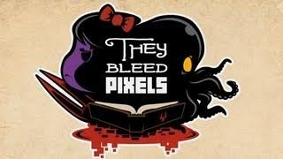 Обзор игры They Bleed Pixels