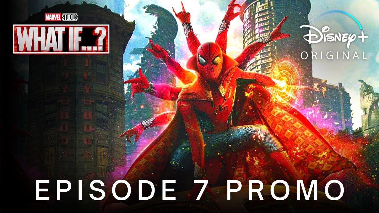 Download Marvel's WHAT IF…? (2021) EPISODE 7 PROMO TRAILER   Disney+