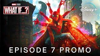 Marvel's WHAT IF…? (2021) EPISODE 7 PROMO TRAILER | Disney+