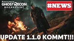 Ghost Recon: Breakpoint | #NEWS | UPDATE 1.1.0 | Release bekannt | ALLE Inhalte