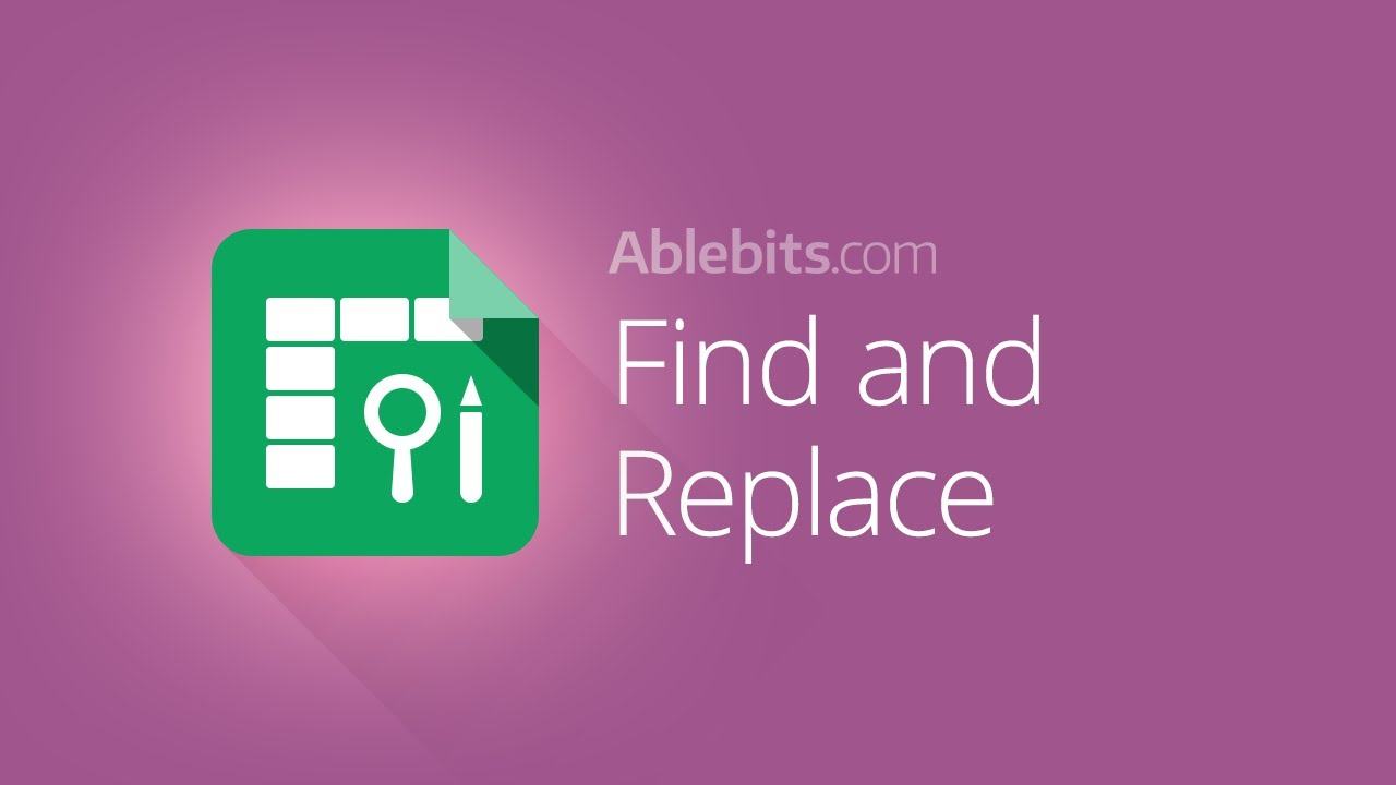 Advanced Find and Replace - Google Sheets add-on