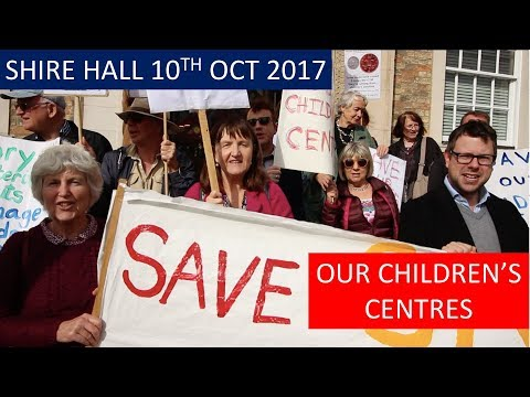 Save our children's Centre - Demonstration 10th Oct 17 Shire Hall