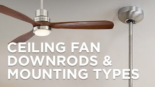 Ceiling Fan Downrods and Mounting Types - Lamps Plus