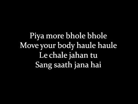 (LYRiCS)Piya More Lyrical Video – Baadshaho | Emraan Hashmi, Sunny Leone HD