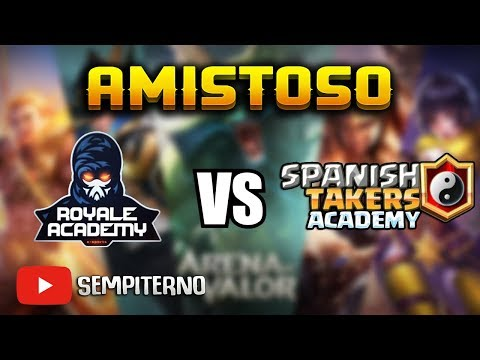 🔴 ROYAL ACADEMY vs SPANISH TAKERS ACADEMY l AMISTOSO l Competitivo Arena of Valor [Sempiterno]