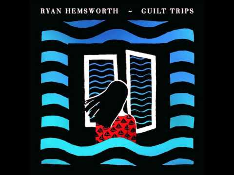 Ryan Hemsworth - Day/Night/Sleep System (ft. Haleek Maul & Kitty)