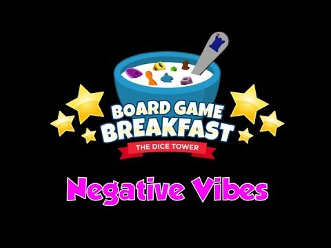 Board Game Breakfast - Negative Vibes