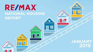 January 2019 RE/MAX National Housing Report