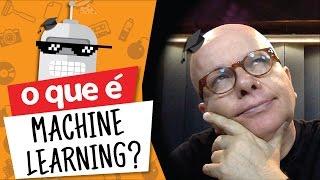 #4 O QUE É MACHINE LEARNING (INTELIGÊNCIA ARTIFICIAL)? #Descomplicado por Marcelo Tas