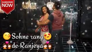 Whatsapp status video/ Sone rang de ranjheya fukrey returns/30 sec whatsapp status video with lyrics