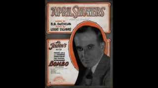 April Showers - Al Jolson (1921)