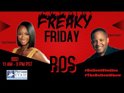 The Roll Out Show Freaky Friday the 13th Edition w/ Kente Scott, Johnny Mack and more...  10-13-17