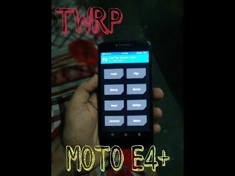 Install TWRP Recovery On Moto E4+(MEDIATEK)