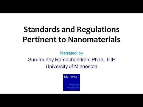 Module 14: Standards and Regulations Pertinent to Nanomaterials