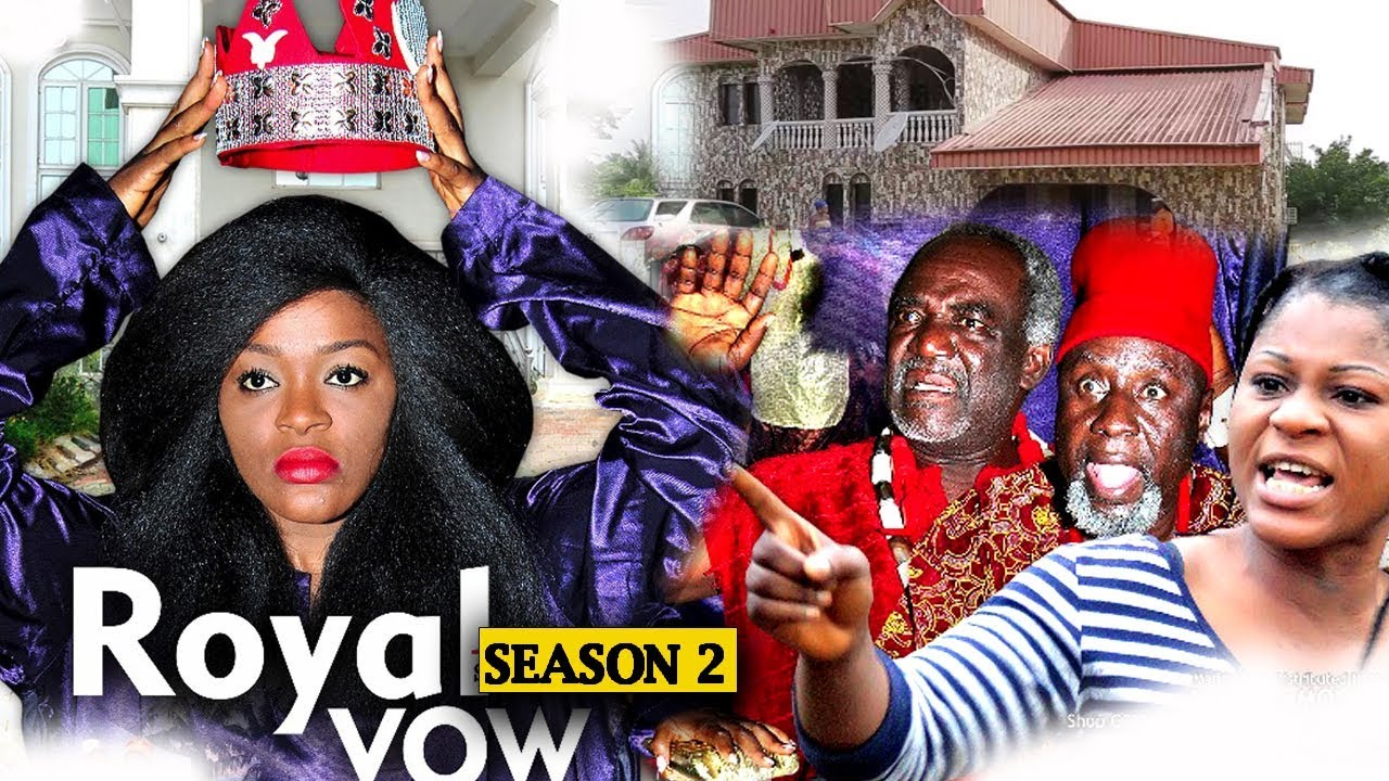 Download Royal Vow Season 2 - 2018 Latest Nigerian Nollywood Movie Full HD | YouTube Films
