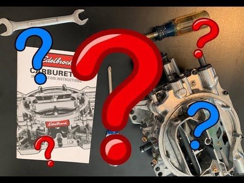 The Ultimate Edelbrock Carburetor Tuning Guide