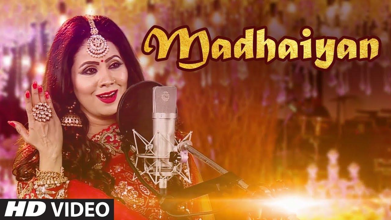 Download MADHAIYAN: SONIA ARORA (Full Song) | AJAY BHAGI | LATEST PUNJABI SONGS 2018