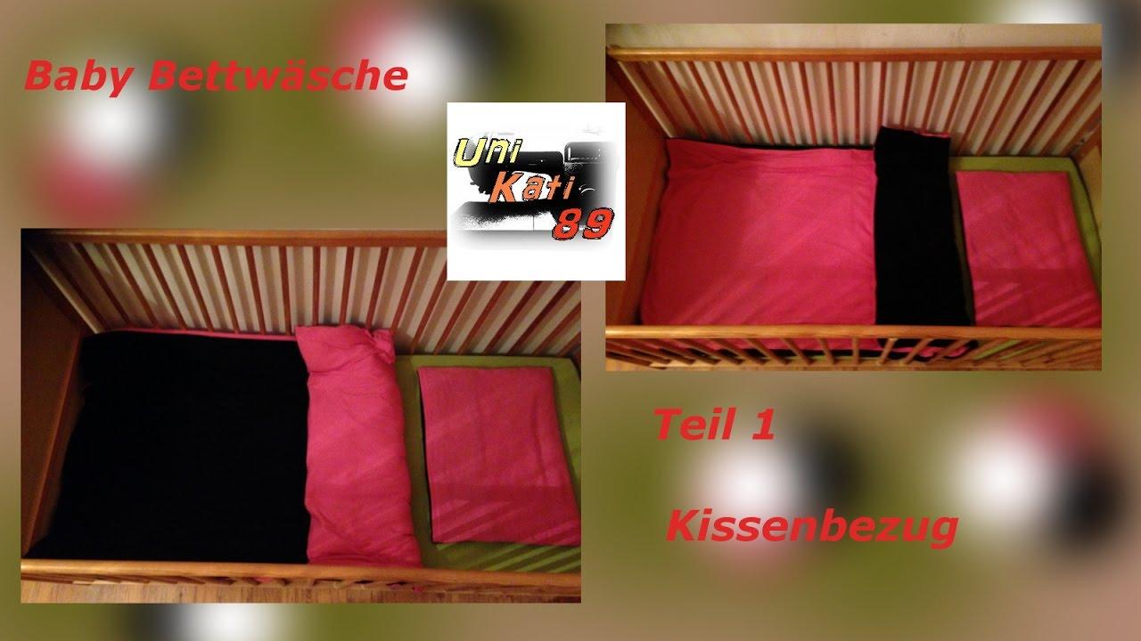baby bettw sche n hen teil 1 kopfkissenbezug mit hotelverschluss schnittmuster unikati89 youtube. Black Bedroom Furniture Sets. Home Design Ideas