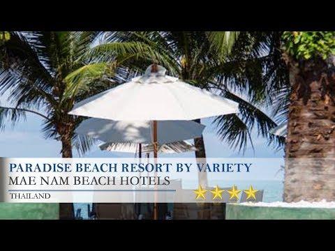 Paradise Beach Resort By Variety Hotels - Mae Nam Beach Hotels, Thailand