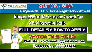 Telangana MBBS & BDS Online Registration & Counselling 2019 NEET UG - Full Details & How to Apply