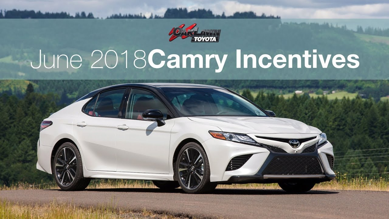 Oak Lawn Toyota S June 2018 Camry Incentives