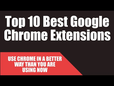 Top 10 Best Google Chrome Extensions | Cool Chrome Extensions | What Browser Plugins you should use