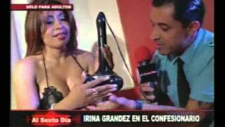 Repeat youtube video Sólo para adultos: el confesionario sexual recibe a Irina Grandez (1/2)