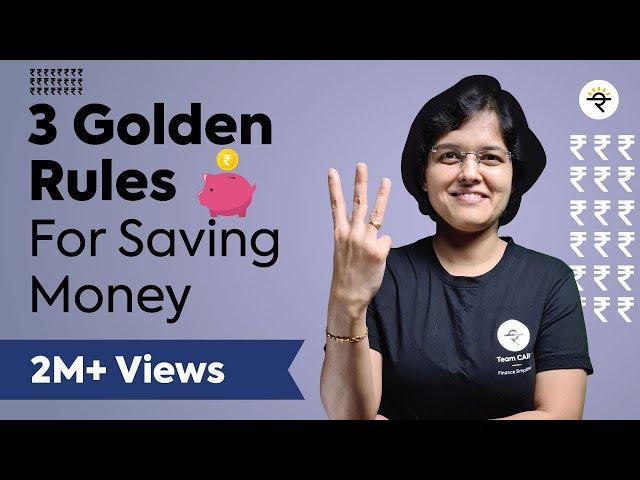 3 Golden Rules for Saving Money in 2021   CA Rachana Ranade