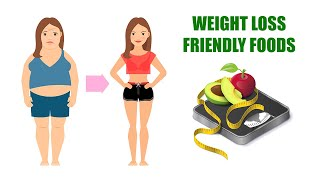 12 Most Weight-Loss-Friendly Foods on The Planet   Healthpedia