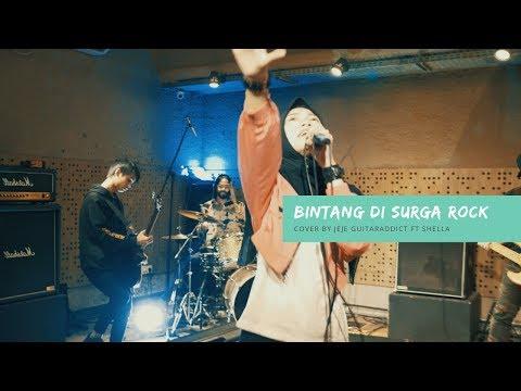 Bintang Di Surga Versi ROCK (Peterpan) - Cover By Jeje GuitarAddict Ft Shella Ikhfa