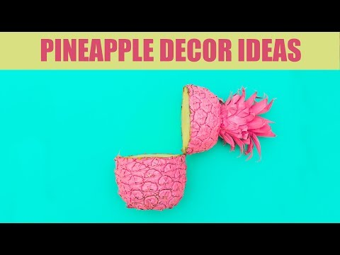 DIY PINEAPPLE DECOR │ Pineapple Room Decor And Cool Party Ides   A+hacks