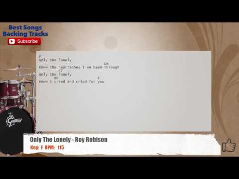 Only The Lonely - Roy Orbison Drums Backing Track with chords and lyrics
