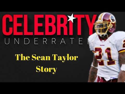 The Death Of Sean Taylor - Celebrity underrated Documentary
