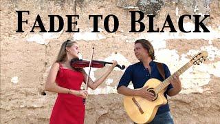 METALLICA - Fade to Black (Acoustic) - Guitar & Violin by Thomas Zwijsen & Wiki Krawczyk
