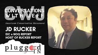 JD Rucker | American Conservative Movement | Conversations with Jeff #57
