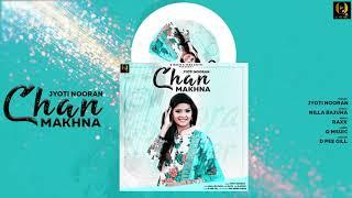 Chan Makhna (Jyoti Nooran) Mp3 Song Download