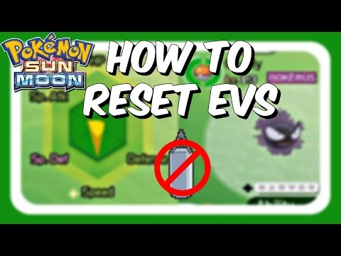 HOW TO RESET EVs - Pokemon Sun and Moon