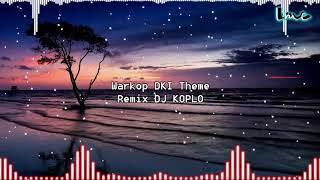 Warkop Theme Remix DJ KOPLO