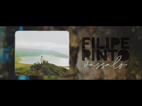 Filipe Pinto - Vassalo mp3 baixar