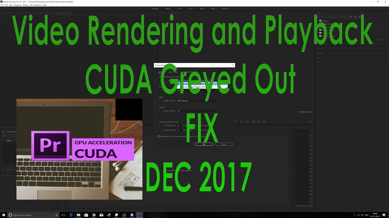 Video rendering and playback Premiere pro cc greyed out-CUDA FIX