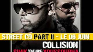 Sinik Feat.Youssoupha - Collision (Son Officiel)