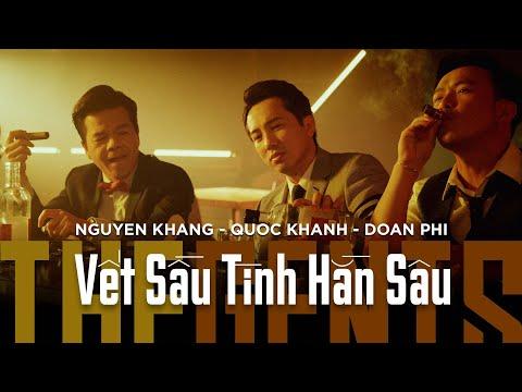 Vết Sầu Tình Hằn Sâu - Nguyên Khang & Quốc Khanh & Đoàn Phi (Official 4K).