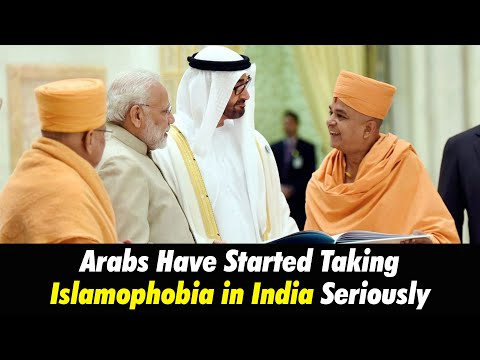 Arabs Have Started Taking Islamophobia in India Seriously. W