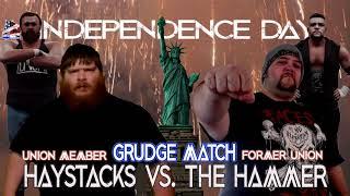 Haystacks vs Hammer (Grudge Match)