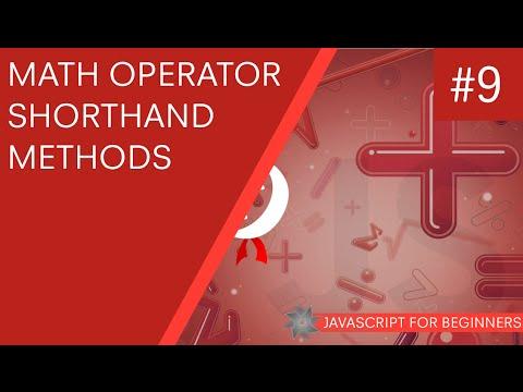 JavaScript Tutorial For Beginners #9 - Math Operator Short-hand
