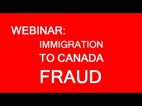 Free webinar: Fraud and misrepresentation in immigration to Canada