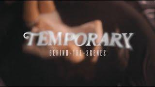 Bailey Bryan - Temporary [Behind The Scenes]